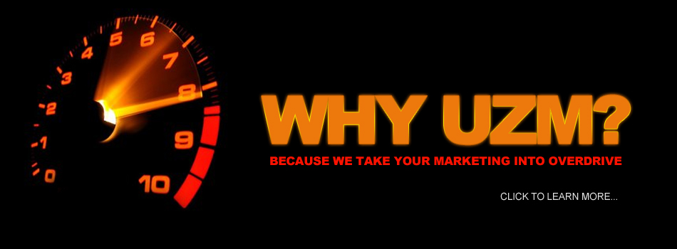 Why UZmarketing?
