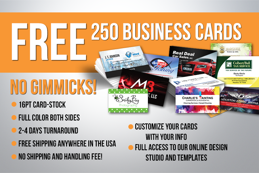 Free 250 Business Cards! Absolutely NO gimmicks!