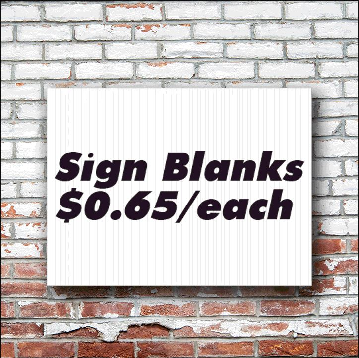 Dirt Cheap Blank Signs Coroplast